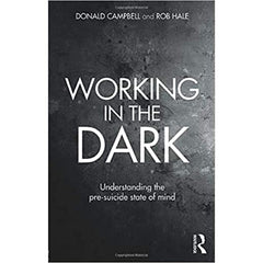 Working in the Dark - Donald Campbell, Rob Hale