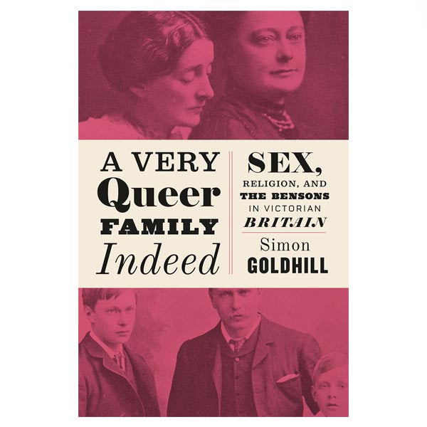 A Very Queer Family Indeed - Simon Goldhill