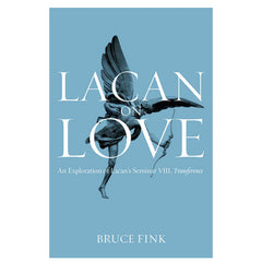 Bruce Fink - Lacan on Love