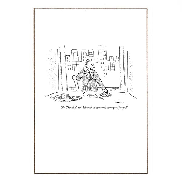How about never - The New Yorker (greeting card)