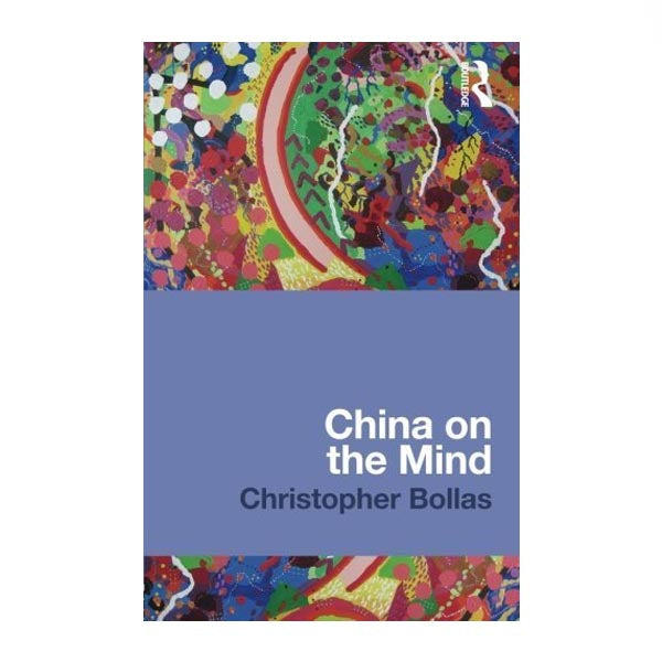 China on the Mind - Christopher Bollas