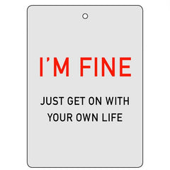 "An example of a card from the game Communicado that says ""I'm Fine, just get on with your own life"""
