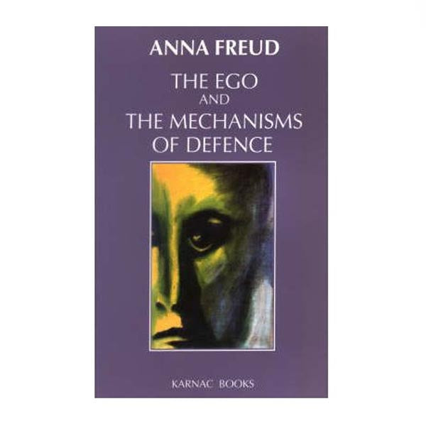 The Ego and the Mechanisms of Defence - Anna Freud (paperback)