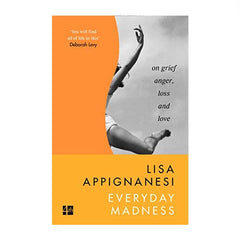 Everyday Madness - Lisa Appignanesi (paperback) - Orange cover with black and white photo of woman jumping