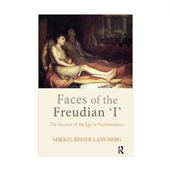 Faces of the Freudian 'I' - Mikkel Leher-Langberg