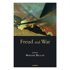 Freud and War - ed. Marlène Belilos