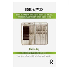 Freud at Work book by Ulrike May