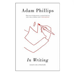 In Writing - Adam Phillips