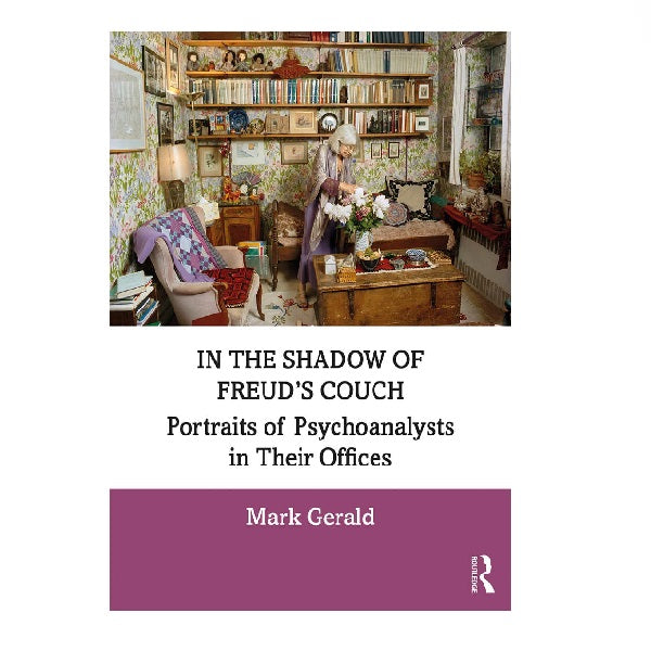 In the Shadow of Freud's Couch - Mark Gerald