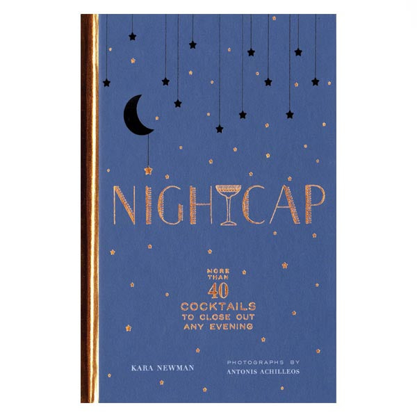 Nightcap (cocktail book) - Kara Newman