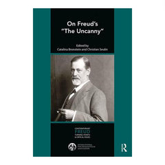 "On Freud's ""The Uncanny"" - ed. C. Bronstein and C. Seulin, with photo of Freud with his cigar"
