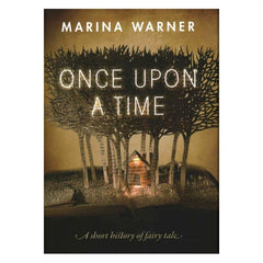 Once Upon A Time - Marina Warner