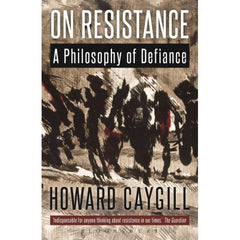 On Resistance Howard Caygill