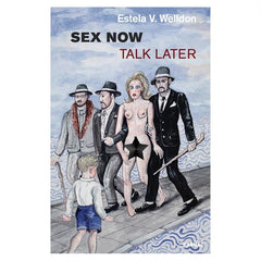 sex now talk later book by estela v welldon