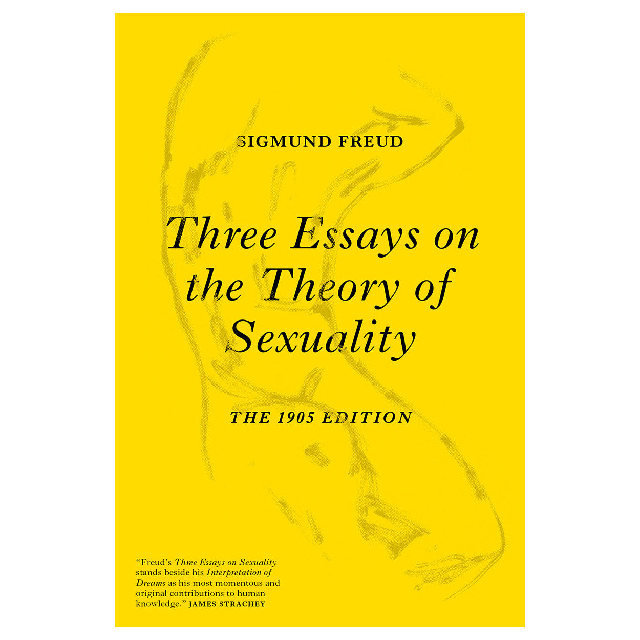 Three essays on the theory of sexuality freud