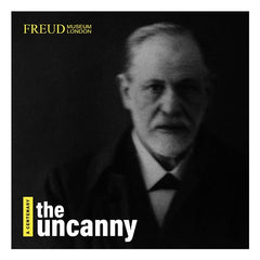 The Uncanny: A Centenary Exhibition Catalogue with a blurred photo of Freud looking ghostly on the cover.