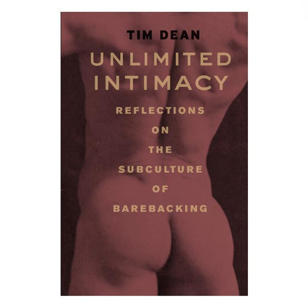 Unlimited Intimacy - Tim Dean