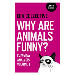 Why are animals funny? - ed. Alfie Brown, Daniel Bristow