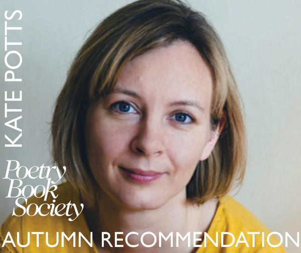AUTUMN RECOMMENDATION: KATE POTTS
