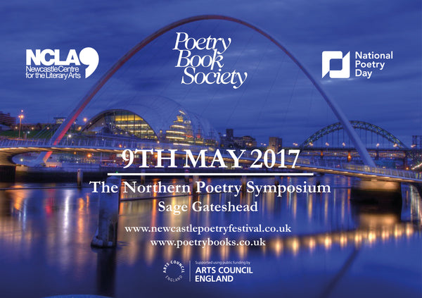 The Northern Poetry Symposium | 9th May | Sage Gateshead