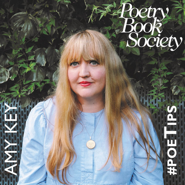 POETIPS #4: AMY KEY