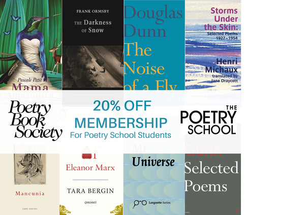 Poetry School Students - 20% Discount on PBS Membership