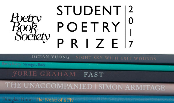 Poetry Book Society Student Poetry Prize 2017