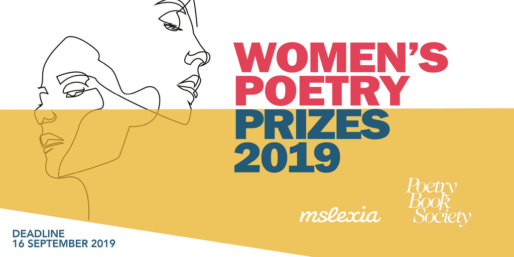 MSLEXIA & PBS WOMEN'S POETRY COMPETITIONS 2019 – The Poetry Book Society