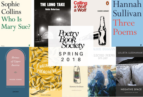 Spring Selections 2018 The Poetry Book Society