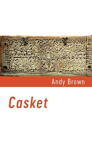 Casket by Andy Brown