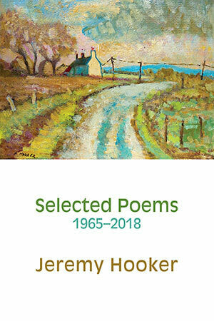 Selected Poems 1965-2018 by Jeremy Hooker