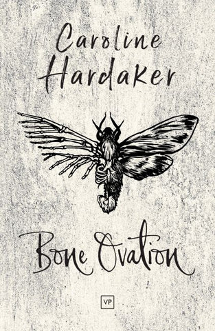 Bone Ovation by Caroline Hardaker