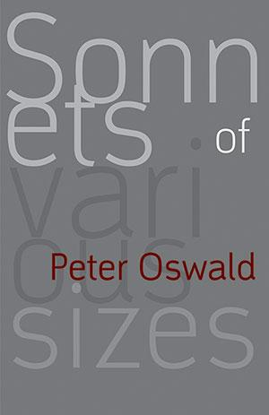 Sonnets of Various Sizes by Peter Oswald