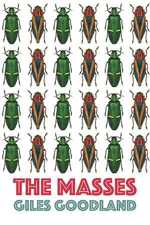 The Masses by Giles Goodland