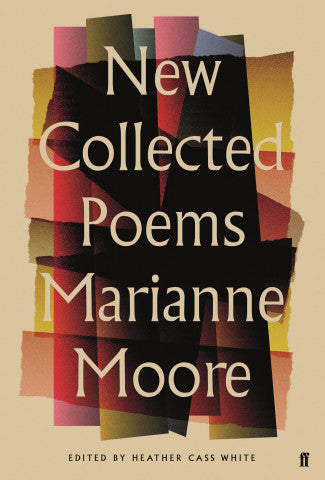 New Collected Poems by Marianne Moore