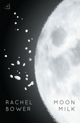 Moon Milk by Rachel Bower