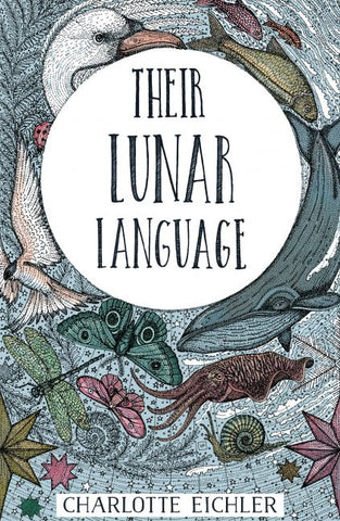 Their Lunar Language by Charlotte Eichler