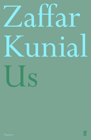 Us by Zaffar Kunial <br><b>PBS Autumn Wild Card 2018</b>