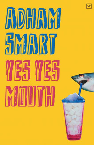 Yes Yes Mouth by Adham Smart