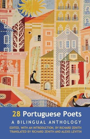 28 Portuguese Poets. A Bilingual Anthology (Dedalus Press)