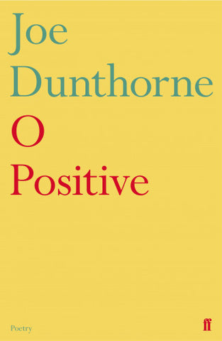 O Postivie by Joe Dunthorne