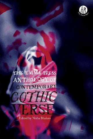 The Emma Press Anthology of Contemporary Gothic Verse