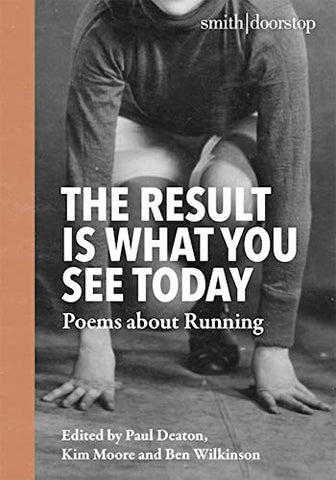 The Result is What you See Today: Poems about Running