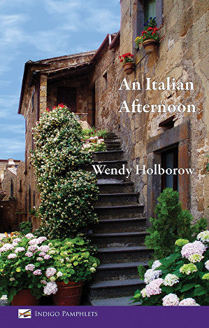 An Italian Afternoon by Wendy Holborow