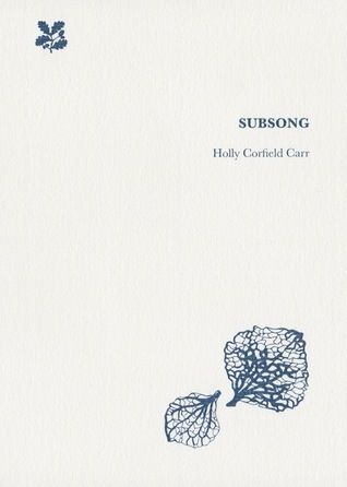 Subsong by Holly Corfield Carr