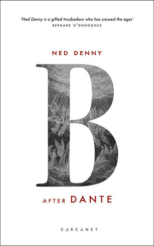 B: After Dante by Ned Denny PRE-ORDER