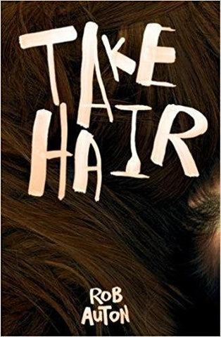 Take Hair by Rob Auton