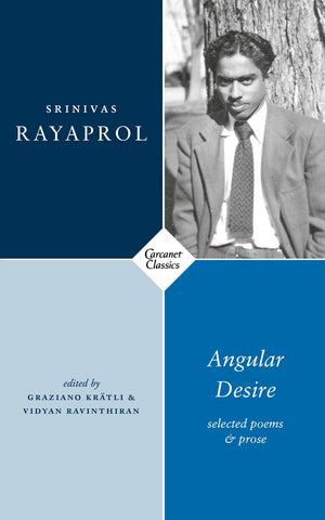 Angular Desire: Selected Poems and Prose by Srinivas Rayaprol PBS Spring Special Commendation 2020