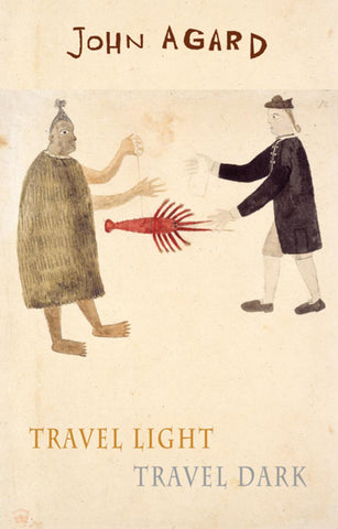 Travel Light Travel Dark by John Agard