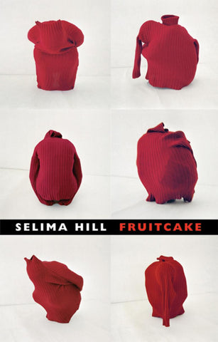 Fruitcake by Selima Hill